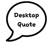 Desktop Quote